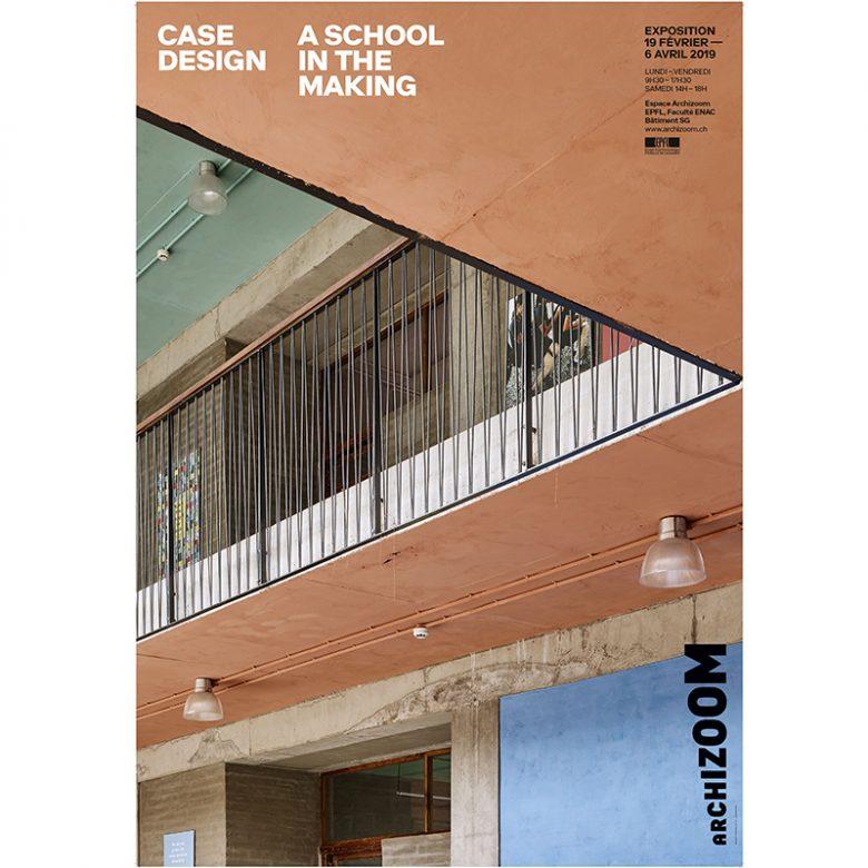 Case Design - A school in the making - Affiche